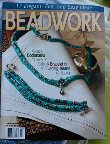 Beadwork Magazine (February/March 2002): 17 Elegant, Fun & Easy Ideas; Beading a Belly Dance Costume; Flower Garland Necklace; Folded Square Stitch Earrings; Illusion Heart Necklace; Right Angle Weave Layers; Zigzag Weave Bracelet...and more!