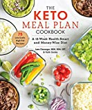 The Keto Meal Plan Cookbook: A 12-Week Health-Smart and Money-Wise Diet