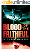 Blood of the Faithful (Righteous Series Book 8)