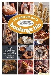 """Afficher """"Les secrets de la boulange bio"""""""