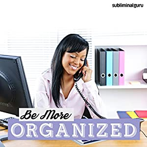 Be More Organized Speech