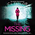 The Missing Audiobook by C. L. Taylor Narrated by Clare Corbett