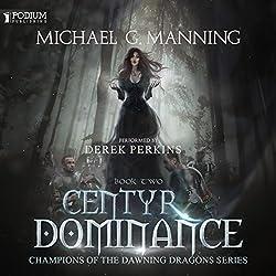 Centyr Dominance