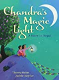 img - for Chandra's Magic Light: A Story in Nepal book / textbook / text book