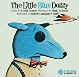 The Little Blue Doggy, Lionel Daunais, 2923163648
