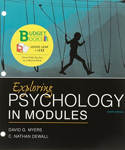 Loose-leaf Version for Exploring Psychology in Modules 10e & LaunchPad for Myers