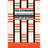 The Eitingons: A Twentieth-Century Story by Mary-Kay Wilmers (2010-04-20)