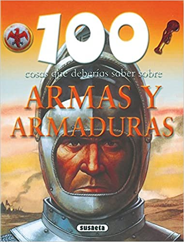 Resultado de imagen de 100 cosa que deberias saber sobre las armaduras
