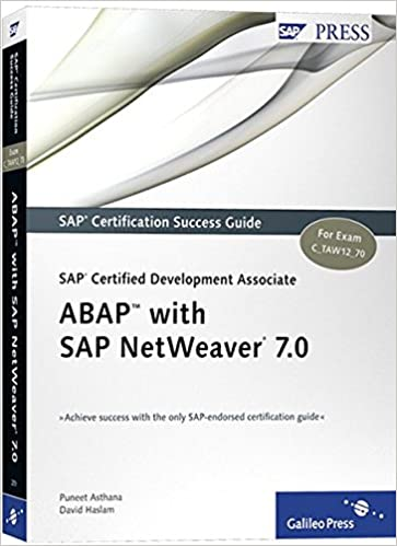 SAP Certified Development Associate -- ABAP with SAP NetWeaver, Puneet Asthana; David Haslam
