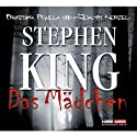 Das Mädchen Hörbuch von Stephen King Gesprochen von: Joachim Kerzel, Franziska Pigulla