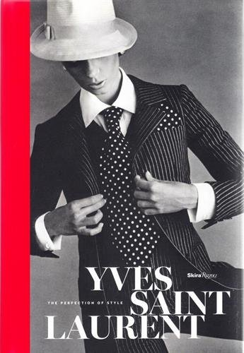 Image of Yves Saint Laurent: The Perfection of Style