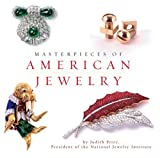 Masterpieces of American Jewelry, Zane White and Judith Price, 0762421185