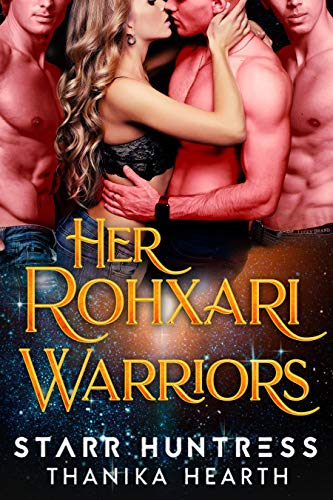 Her Rohxari Warriors: An Alien Reverse Harem Sci Fi Romance (Rohxari Brides Book 2)