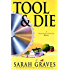 Tool & Die: A Home Repair is Homicide Mystery