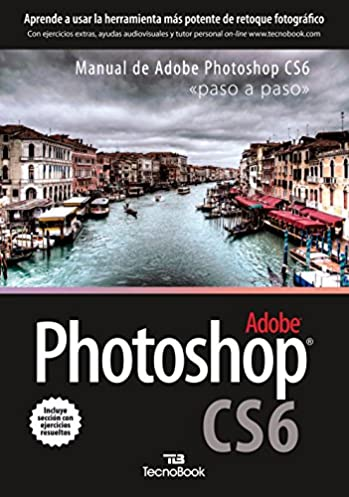 photoshop cs6 paso a paso learn step by step spanish edition rh amazon com manual de uso adobe photoshop cs6 manual adobe photoshop cs6