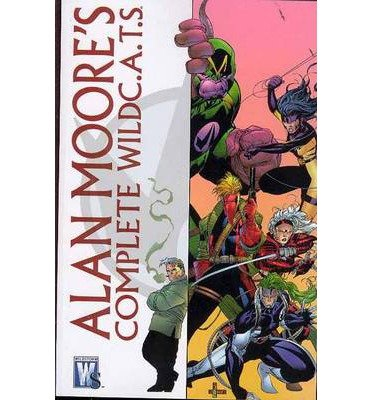 Alan Moore's Complete WildC.A.T.S. (Wildc.A.T.S.) (Paperback) - Common