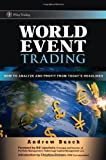 World Event Trading: How to Analyze and Profit from Today's Headlines (Wiley Trading)