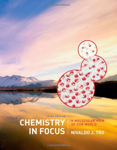 Chemistry in Focus: A Molecular View of Our World (Available 2010 Titles Enhanced Web Assign)