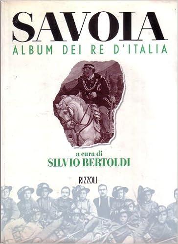 Savoia Album dei Re d'Italia