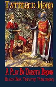 Tattered Hood: Robin's Eternal Duty to Honor the Name of Richard