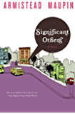 Significant Others (Tales of the City Book 5)