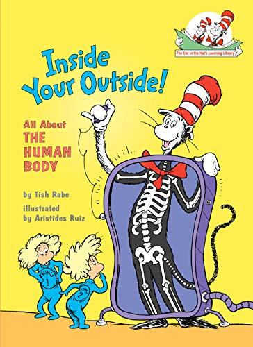 Inside Your Outside: All About the Human Body (Cat in the Hat's Learning Library) (Chiropractic Education)