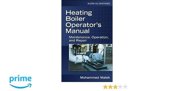 Heating Boiler Operator\'s Manual: Maintenance, Operation, and Repair ...