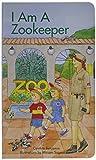 I Am a Zookeeper (I Am A...(Barrons Educational))