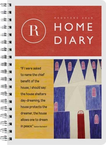 Redstone Diary 2019: Home Calendar – Engagement Calendar, July 24, 2018 Julian Rothenstein Princeton Architectural Press 1616897031 Calendars