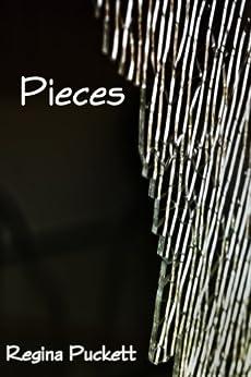 Pieces by [Puckett, Regina]