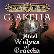Steel Wolves of Craedia | G. Akella