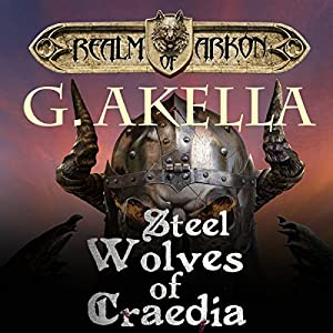 Steel Wolves of Craedia Audiobook