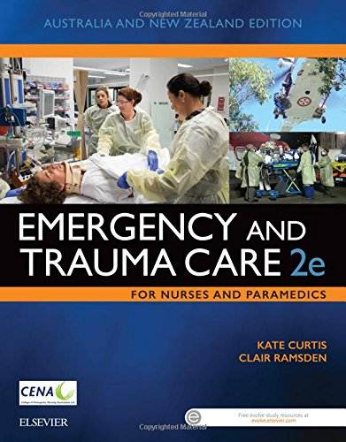 Emergency and Trauma Care for Nurses and Paramedics, 2e by Clair Ramsden Kate Curtis