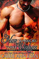 Her Warriors' Three Wishes (Dante's Circle Book 2)