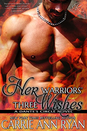 Wishes Circle (Her Warriors' Three Wishes (Dante's Circle Book 2))
