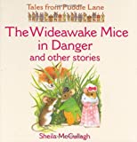The Wideawake Mice in Danger and Other Stories, Sheila K. McCullagh, 1845600398