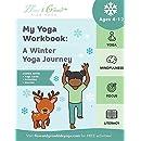 My Yoga Workbook: A Winter Yoga Journey (My Yoga Workbook: Seasons)