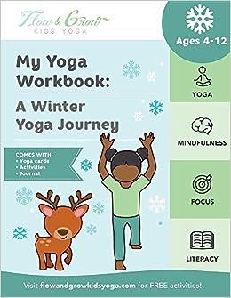 My Yoga Workbook: A Winter Yoga Journey My Yoga Workbook ...