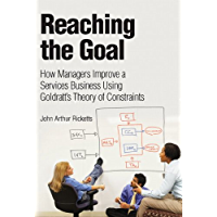 Reaching The Goal: How Managers Improve a Services Business Using Goldratt's Theory of Constraints (IBM Press)