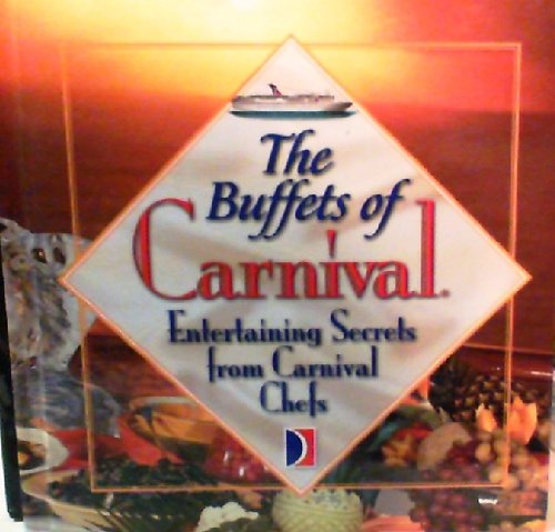 the-buffets-of-carnival-entertaining-secrets-from-carnival-chefs