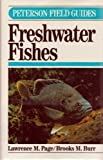 A Field Guide to Freshwater Fishes : North America North of Mexico, Page, Lawrence M. and Burr, Brooks, 0395353076