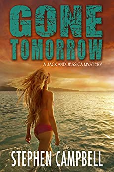 Gone Tomorrow by [Campbell, Stephen R.]