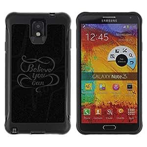 Be-Star único patrón Impacto Shock - Absorción y Anti-Arañazos Funda Carcasa Case Bumper Para SAMSUNG Galaxy Note 3 III / N9000 / N9005 ( Believe You Can Message )