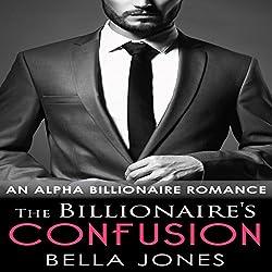 The Billionaire's Confusion