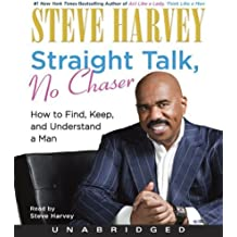 Straight Talk, No Chaser Unabridged edition by Harvey, Steve published by HarperAudio Audio CD