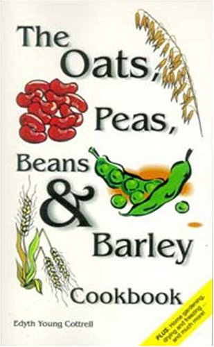 The Oats, Peas, Beans & Barley Cookbook