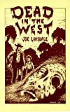 Dead in the West, Joe R. Lansdale, 0917053044