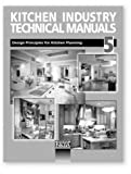 Kitchen Industry Technical Manual Vol. 5 : Design Principles for Kitchen Planning, National Kitchen and Bath Association Staff, 1887127194