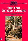 The End of Old Europe, Josh Brooman, 0582223687