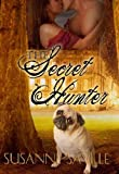 Front cover for the book The Secret Hunter by Susanne Saville